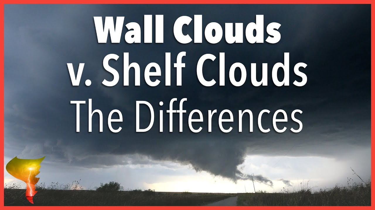 Wall Clouds vs. Shelf Clouds: Understanding the differences